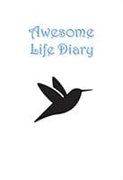 Awesome Life Diary by Valerie and Tsean Flight