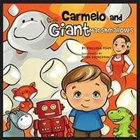 Carmello and the Giant Marshmallows By Mellissa Hapi