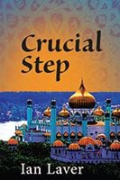 Crucial Step by Ian Laver
