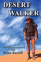 Desert Walker by Denis Bartell OAM