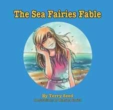 The Sea Fairies Fables by Terry Seed