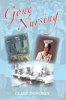 Gone Nursing by Clare Donovan