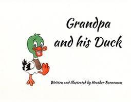 Grandpa and his Duck by Heather Borneman