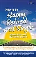 How to be Happy, Retired and Singleby Paul McKeon