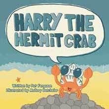 Harry the Hermit Crab by Pat Ferguson