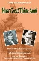 How Great Thine Aunt by John Thompson-Gray
