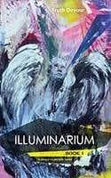 Illuminarium by Truth Devour