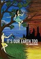 It's Our Earth Too - the Awakening (2014) by David Still