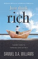Just Think Rich by Samuel D. A. Williams