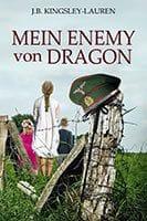 MEIN ENEMY von DRAGON by J.B. Kingsley-Lauren
