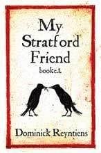 My Stratford Friend by Dominick Deyntiens