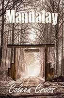 Mandalay by Coleen Cross