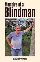 Memoirs of a Blindman by David Wade