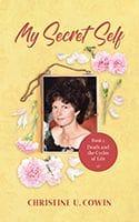 My Secret Self Book 3 by Christine U. Cowin
