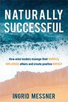 Naturally Successful by Ingrid Messner