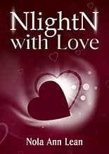 NlightN with Love by Nola Ann Lean