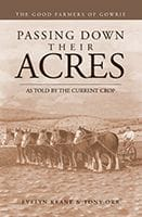 Passing Down Their Acres by Evelyn Keane & Tony Orr