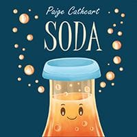 Soda by Paige Cathcart