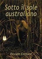 Sotto il sole australiano (Italian edition) by Davide Cottone