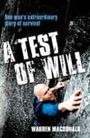 A Test of Will by Warren Mcdonald