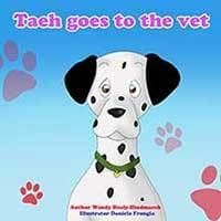 Taeh Goes to the Vet by Wendy Healy-Hindmarch