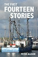 The First Fourteen Stories by Peter Allison