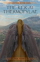 The Ker at Thermopylae by Belinda Harrison