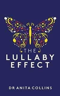 The Lullaby Effect by Dr Anita Collins
