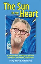 The Sun In My Heart by Betty and Peter Rowe