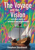 The Voyage and the Vision by Stephen Stockwell