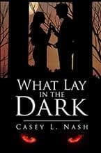 Casey Nash - author ofWhat Lay In The Dark