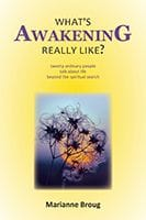 What's Awakening Really like? By Marianne Broug