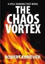 The Chaos Vortex by Rob Ennever