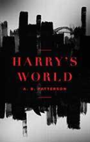Harry's World by Andrew Patterson