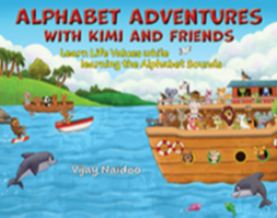 Alphabet Adventures with Kimi and Friends by Vjay Naidoo