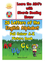 Learn the ABC's with Ricardo Reading Mouse: 26 Letters of the English Alphabet Full Colour A-Z Picture Book By Melissa Savonof