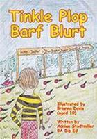 Tinkle Plop Barf Blurt by Brianna Davis and Adrian Stadtmiller BA Dip Ed