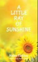 A Little Ray of Sunshine by Helen Fletcher