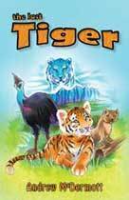 The Last Tiger by Andrew McDermott