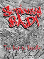 Seriously Bad! by Nana Robyn and Dr Dane Anders