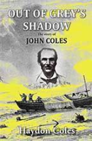 Out of Grey's Shadow by Haydon Coles
