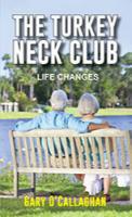 The Turkey Neck Club by Gary O'Gallaghan