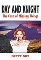 Day and Knight by Bette Guy