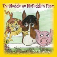 The Muddle on McFuddle's Farm by DJ Graving (Book 1 in the McFuddle Farm series)