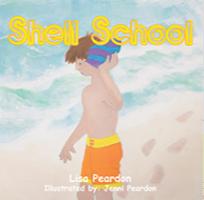Shell School by Lisa Peardon