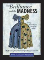 The Brilliance and The Madness by Anne McKenzie