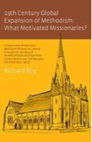 29th Century Global Expansion of Methodism by Richard Roy