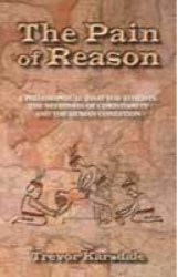 The Pain Of Reason