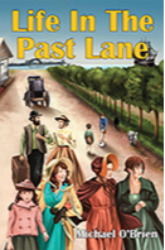 Life in the Past Lane