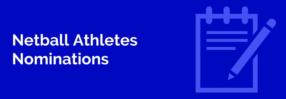 Netball Athlete Nominations SWSAS 2020